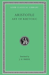 Aristotle, XXII, Art of Rhetoric | Aristotle | 9780674992122