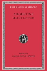 Select Letters L239 (Trans. Baxter)(Latin) | St Augustine | 9780674992641