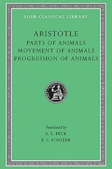 Parts of Animals - Movement of Animals & Progression of Animals L323 V12 (Trans. Peck) (Greek) | Aristotle | 9780674993570