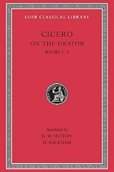 Rhetorical Treatises - De Oratore Books I-II L348 (Trans. Sutton)(Latin) | Cicero | 9780674993839