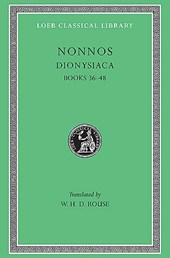 Dionysiaca - Books 36-48 L356 V 3 (Trans. Rouse) (Greek)