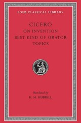 Rhetorical Treatise - De Inventione, De Optimogenere Oratorium, Topica L386 V 2 (Trans. Hubbell)(Latin) | Cicero | 9780674994256