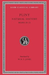 Natural History - Books 20-23 L392 V 6 (Trans. Jones)(Latin)