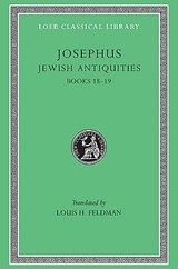 Josephus V12 Jewish Antiquities Books XVIII-XIX L433 (see also L242/490/281/326/365/489/410/456) (Trans. Feldman)(Greek) | Josephus |