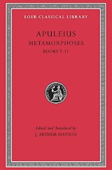 "Metamorphoses ""Golden Ass"" - Books VII - XI V 2 L453 (Trans. Hanson)(Latin) 