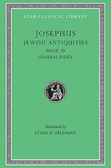 Josephus V13 Jewish Antiquities Book XX L456 (see also L242/490/281/326/365/489/410/433) (Trans. Feldman)(Greek) | Josephus |