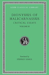 Critical Essays on Literary Composition, L466 V 2 (Trans. Usher)(Greek)