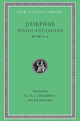 Josephus V 6 Jewish Antiquities Books IV-VI L490 (see also L242/281/326/365/489/410/433/456) (Trans. Thackeray)(Greek) | Josephus |