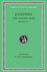 Josephus V 2 - The Jewish War Books I-II (See also L487/210) (Trans. Thackeray)(Greek) | Josephus |