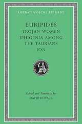 Euripides - Trojan Women, Iphigenia Among the Taurians, Ion V 4 L010 (Also available, L258, L063  (Trans. Kovacs)(Greek) | Euripides | 9780674995741