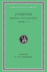 Josephus V 5 Jewish Antiquities Books I-III L242 (see also L490/281/326/365/489/410/433/456) (Trans. Thackeray)(Greek) | Josephus |