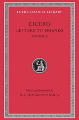 Cicero - Letters to Friends L216 V 2 (Trans. Bailey)(Latin) | Cicero |