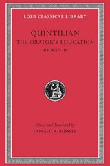 The Orators Education V 4 Books 9-10 L127 (Trans. Russell)(Latin) | Quintilian |