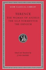 Terence - V 1 (The Woman of Andros, The Self- Tormentor, The Eunuch) L022 (Trans. Barsby)(Latin) | Terence |