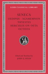 Tragedies II - Oedipus, Agamemnon, Thyestes, Hercules on Octa, Octavia L078 (Trans. Fitch) (Latin)
