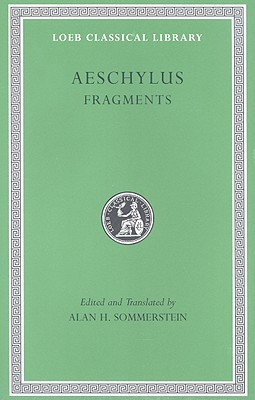 Fragments V 3 L505 (Trans. Sommerstein) (Greek) | Aeschylus |