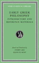 Early Greek Philosophy, Volume I - Introductory and Reference Materials | Glenn Most |