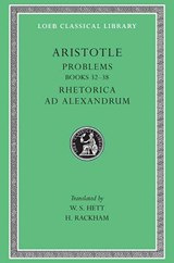Problems L317 Volume II - Books 20-38 Rhetoric to Alexander | Aristotle | 9780674996564