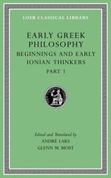 Early Greek Philosophy, Volume II - Beginnings and Early Ionian Thinkers, Part 1  L525 | MOST,  Glenn W. | 9780674996892