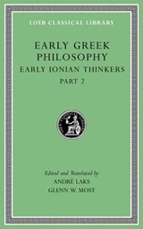 Early Greek Philosophy, Volume III - Early Ionian Thinkers, Part | MOST,  Glenn W. | 9780674996915