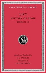 History of Rome, Volume IX - Books 31-34 | Livy Livy | 9780674997059