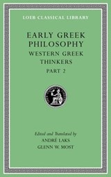 Early Greek Philosophy, Volume V - Western Greek Thinkers, Part | André Laks | 9780674997066