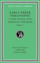 Early Greek Philosophy, Volume VI - Later Ionian and Athenian Thinkers, Part 1 L529 | André Laks | 9780674997073