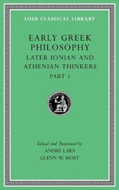 Early Greek Philosophy, Volume VI - Later Ionian and Athenian Thinkers, Part