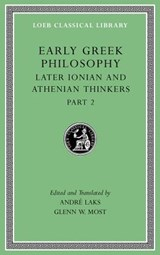 Early Greek Philosophy, Volume VII - Later Ionian and Athenian Thinkers, Part 2 L530 | André Laks | 9780674997080