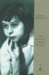 Heart is a lonely hunter | Carson McCullers |