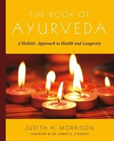 The Book of Ayurveda | Judith Morrison | 9780684800172