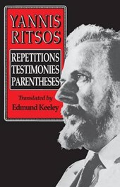 Yannis Ritsos - Repetitions, Testimonies, Parentheses