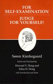 Kierkegaard`s Writings, XXI, Volume 21 - For Self-Examination / Judge For Yourself!