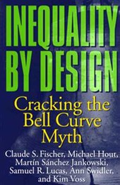Inequality by Design - Cracking the Bell Curve Myth