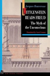 Wittgenstein Reads Freud - The Myth of the Unconscious