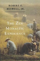 The Zen Monastic Experience - Buddhist Practice in Contemporary Korea