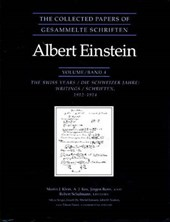 The Collected Papers of Albert Einstein, Volume 4 - The Swiss Years - Writings, 1912-1914