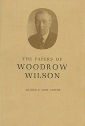 The Papers of Woodrow Wilson, Volume