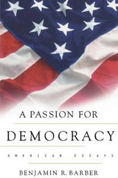 A Passion for Democracy - American Essays