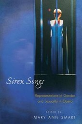 Siren Songs - Representations of Gender and Sexuality in Opera