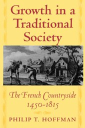 Growth in a Traditional Society - The French Countryside, 1450-1815
