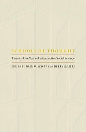 Schools of Thought - Twenty-Five Years of Interpretive Social Science