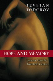 Hope and Memory - Lessons from the Twentieth Century