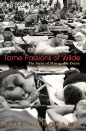 Tame Passions of Wilde - The Styles of Manageable Desire