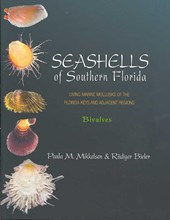 Seashells of Southern Florida - Living Marine Mollusks of the Florida Keys and Adjacent Regions: Bivalves