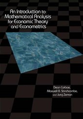 Introduction to Mathematical Analysis for Economic Theory an