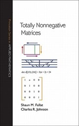 Totally Nonnegative Matrices | Shaun M. Fallat | 9780691121574