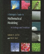 Biologist's Guide to Mathematical Modeling in Ecology and Ev