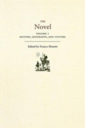The Novel, Volume 1 - History, Geography, and Culture