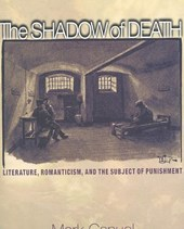 The Shadow of Death - Literature, Romanticism, and the Subject of Punishment